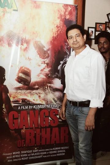 Director Kumar Neeraj's Dream Project Is The Hindi Film Gangs Of Bihar