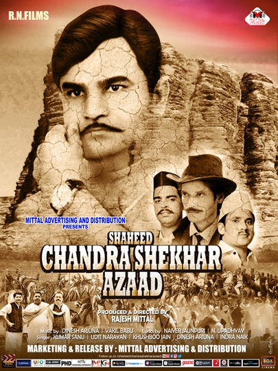 Shaheed Chandrashekhar Azaad  New Vintage Poster – Rajesh Mittal Comes Up Again With A Historic Movie