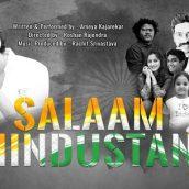 Everyone Is Saying Salaam Hindustan